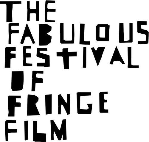 The Fabulous Festival of Fringe Film